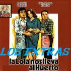 La Lola nos lleva al huerto (1984) Extras