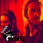 "Reset Cine 271 ""Blade Runner 2049"""