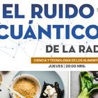El ruido cuántico de la radio- ciencia y tecnología en los alimentos-3