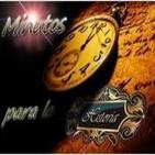16 programa Minutos para la historia. 27 Mayo 2014