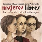01/11 - 80 Aniversario de la Federación de Mujeres Libres