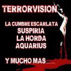 TERRORVISIÓN-1X02 - Suspiria,La horda,Aquarius,La cumbre escarlata y mucho mas....