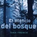 El Silencio del bosque de Tana French #6 FINAL