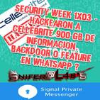 Security Week 1x03 - Hackearon a Cellebrite 900 GB de información, Backdoor o Feature en Whatsapp ?