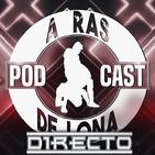 ARDL Directo 14/07/19: Previa de WWE Extreme Rules, retroceso en Raw, carreras de Perro Aguayo y Paco Alonso