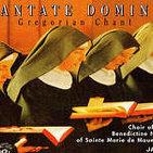 Cantate Domino: Canto Gregoriano (Coro de monjas benedictinas de Sainte Marie de Maumont)