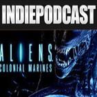 "Indiepodcast 4x04 ""Alien Colonial Marines, Destiny y Amazon"""