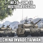 HF.24 - 3GM-E6 - China invade Taiwan (2029-2030)