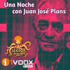 Una Noche Con Juan José Plans | Entrevista + El Velador (TyNM junto a Plans) | Audiolibro