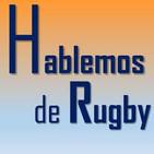 Adelanto Hablemos de Rugby 06-05-2019