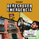 Derechos en Emergencia - Episodio 2