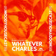 MoodyHouseCast 009 : with Whatever Charles