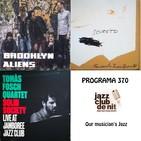 Programa 370: Brooklyn Aliens, Fernando Brox 4tet i Tomàs Fosch 4tet