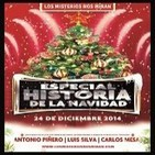 """LMNM 111: """"Especial Historia de la Navidad con Antonio Piñero, Carlos Mesa y Luis Silva"""""""