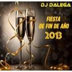 Dj Dalega - Fiesta De Fin De Año 2013
