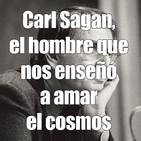 Astrobitácora - 1x14 - Carl Sagan, el hombre que nos enseñó a amar el cosmos