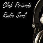 Club Privado Radio Soul 1/20 2020-01-29