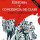 103 - Escuela de cuadros - Historia y conciencia de clase (Lukács)