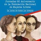 «Mujeres libres. 80 aniversario»