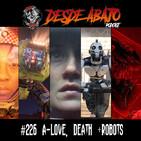 D.A. 226 A- Love, Death + Robots