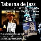 Taberna de JAZZ - 085 - El Johnny y Alejandro Reyes - Parte 02