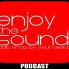 Enjoy the sound PODCAST #003 with J-SUN RIVERA