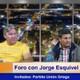 Foro con Jorge Esquivel - Invitados Partido Unión Griega
