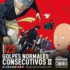 Ep 123: Golpes Normales Consecutivos II