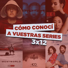 CCAVS 3x12 - The Handmaid's Tale, Westworld, The 100, Killing Eve, upfronts, etc.