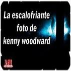 38º-La escalofriante foto de kenny woodward (Voz Humana)