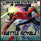 Ansia Viva - Episodio 14 - BATTLE ROYALE