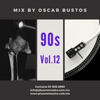 90s Vol.12 Mix by Oscar Bustos