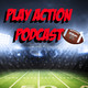 Play Action Podcast #8