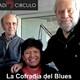 La Cofradía del Blues 106 - 21/05/2019