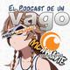 VagoPodcast #4: Fansubs historia y declive, mis comienzos en el anime y la Senpai conejita