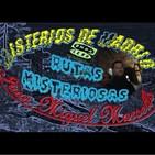 Misterios de Madrid con Juan Miguel Marsella 46 RUTAS DEL MISTERIO