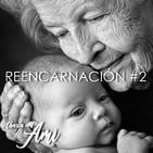 Charla con Ami #2 REENCARNACIÓN