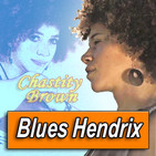 CHASTITY BROWN · by Blues Hendrix