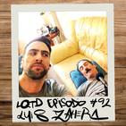 #92: Luis Zahera - De la maza al Goya
