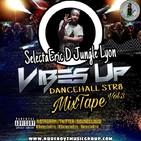 SELECTA ERIC - VIBES UP (Dancehall Str8) MIXTAPE VOL.3