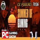 CX Podcast 7x36 I Summer of Gaming, PC Gaming Show ... y Playstation 5