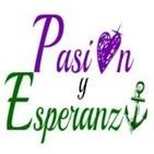 137º Programa 'PASIÓN Y ESPERANZA' [18-09-17]