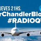 RadioQV con @SirChandlerBlog