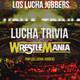 Lucha Trivia: Edición Wrestlemania