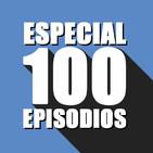 S03E11 - Especial 100 episodios