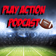 Play Action Podcast #7