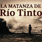 Cuarto milenio: La matanza de Riotinto