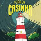 Fora da Casinha 04.10.2018