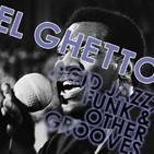 El Ghetto - Temporada 8 Programa 18 - Soul/Funk