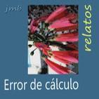 Error de cálculo (relato 4)